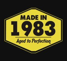 """Made in 1983 - Aged to Perfection"" Collection #51064 by mycraft"