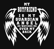 """""""My Boyfriend is my Guardian Angel, He watches over my back"""" Collection #21006B by mycraft"""
