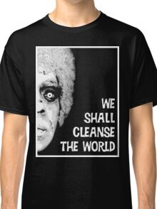 Omega Man - We Shall Cleanse the World Classic T-Shirt