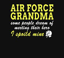 AIR FORCE GRANDMA SOME PEOPLE DREAM OF MEETING THEIR HERO I SPOILED MINE Womens Fitted T-Shirt