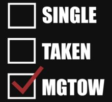 Single Taken MGTOW by movieshirtguy