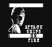 Roy Batty - Attack Ships on Fire Unisex T-Shirt