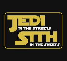 JEDI IN THE STREETS SITH IN THE SHEETS by BADASSTEES