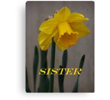 Daffodil Sister Card Canvas Print