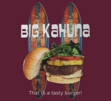 Big Kahuna Burger by Del Parrish