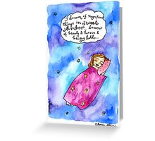 Magnificent things in Sweet Slumber Greeting Card