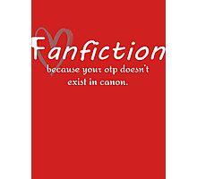 Fanfiction Photographic Print