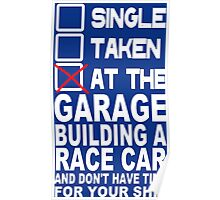 At the garage building a race car Funny Geek Nerd Poster