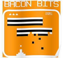 Bacon bits retro video game Funny Geek Nerd Poster