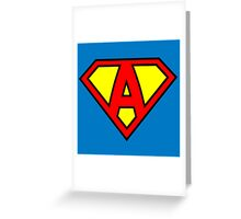 Super A Greeting Card