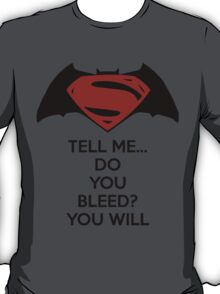 Batman v Superman - Do You Bleed T-Shirt