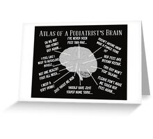 Funny Podiatrist Sayings Greeting Card