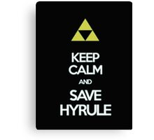 Keep Calm And Save Hyrule - Tshirts & Hoodies Canvas Print