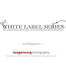 White Label Series by Keegan Wong
