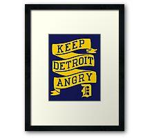 Keep Detroit Angry Framed Print