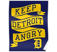 Keep Detroit Angry Poster