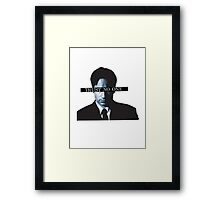 TRUST * NO * ONE Framed Print