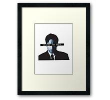 TRUST * NO * ONE Framed Print