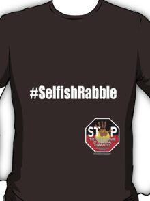 Official SOSBLAKAUSTRALIA - #SelfishRabble 2 T-Shirt