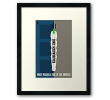Most Versatile Tool in the Universe Framed Print