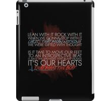 Lean with it, rock with it iPad Case/Skin