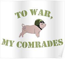 To War, My Comrades! Poster