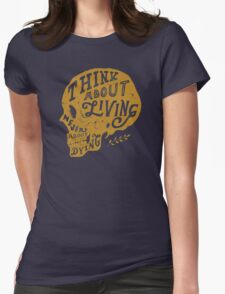 Think About Living Womens Fitted T-Shirt