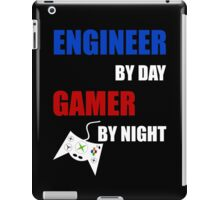Engineer By Day Gamer By Night iPad Case/Skin