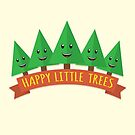 Happy Little Trees by renduh