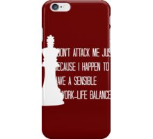 The King is Always Right iPhone Case/Skin