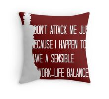 The King is Always Right Throw Pillow