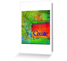 CREATE Greeting Card