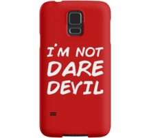 I´M NOT DAREDEVIL Samsung Galaxy Case/Skin