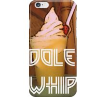 Dole Whip  iPhone Case/Skin