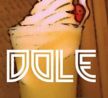 Dole Whip  by SweetDisneyTee