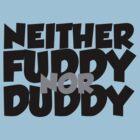 Neither fuddy nor duddy by digerati