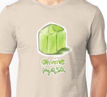 Olivine! Unisex T-Shirt