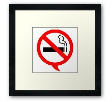 Say no to cigarettes Framed Print