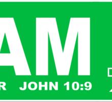 JOHN 10:9 - I AM THE DOOR  Sticker