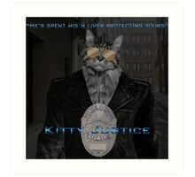 Kitty Justice Art Print