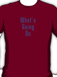 Marvin Gaye - What's Going On - Song Lyric T-shirt T-Shirt