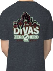 DIVAS - Zero 2 Hero Tour Classic T-Shirt