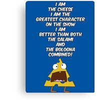 I am the cheese Canvas Print
