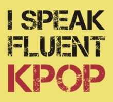 I SPEAK FLUENT KPOP - KHAKI Kids Tee