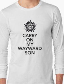 Carry on my Wayward Son Long Sleeve T-Shirt