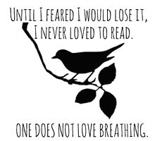 I Never Loved To Read - To Kill A Mockingbird Quote by folie-a-dont