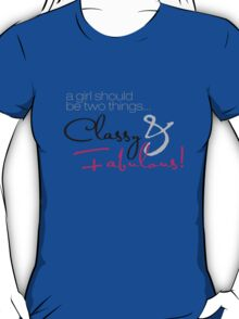 Classy and Fabulous! T-Shirt