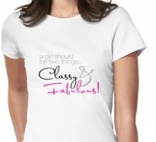 Classy and Fabulous! Womens Fitted T-Shirt