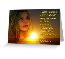 With God's Light and Inspiration Greeting Card