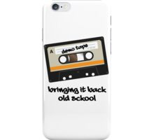 Bringing It Back Old Sckool - Demo Tape iPhone Case/Skin